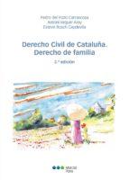 derecho civil de cataluña. derecho de familia (2ª ed.)-pedro del pozo carrascosa-9788491231561