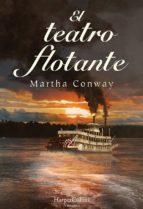 el teatro flotante-martha conway-9788491391661