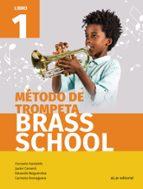 método de trompeta brass school libro 1 9788491421061