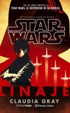 star wars linaje (novela)-claudia gray-9788491461661