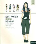 ilustracion digital de moda: una guia practica paso a paso loreto binvignat streeter 9788492810161