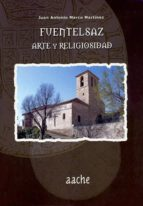 Fuentelsaz, arte y religiosidad 978-8492886661 FB2 TORRENT