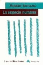 la especie humana-robert antelme-9788493070861