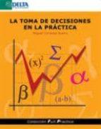 la toma de decisiones en la practica miguel cordoba bueno 9788493403461