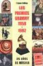 los premios grammy 1958-1982: 50 años de musica-xavier gallego-9788493614461