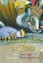 duerme como un tigre mary logue 9788494074561