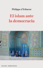 el islam ante la democracia-philippe d iribarne-9788494116261