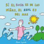 si el rosa es de las niñas, el azul es del mar-oscar espirita-9788494530661