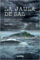 la jaula de sal ibon martin 9788494629761