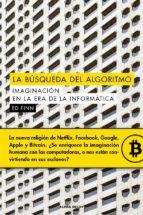 la busqueda del algoritmo: imaginacion en la era de la informatica ed finn 9788494742361