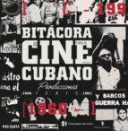 bitácora de cine cubano. tomo iii-9788494835261