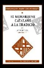 Els monarques catalans a la tradicio 978-8495559661 por Joan amades PDF iBook EPUB