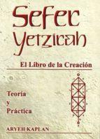 sefer yetzirah: el libro de la creacion: teoria y practica-aryeh kaplan-9788495593061