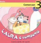 El libro de Laura e compañia: comen san (nº 3) autor MARIA JOSE GIL DOC!