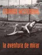 eduardo westerdhal: la aventura de mirar-9788496286061