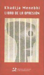 libro de la opresion khadija menebhi 9788496327061
