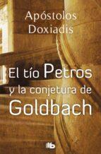 el tio petros y la conjetura de golbach konstantinos apostolous doxiadis 9788496546561