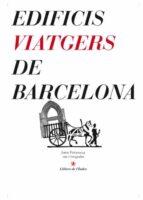 edificis viatgers de barcelona-jordi peñaroja-9788496563261