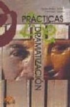 practicas de dramatizacion francisco tejedo tomas motos teruel 9788496765061