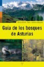 guia de los bosques de asturias antonio vazquez tomas emilio diaz gonzalez 9788497041461