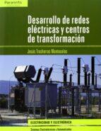 desarrollo de redes electricas y centros de transformacion-jesus trashorras montecelos-9788497329361