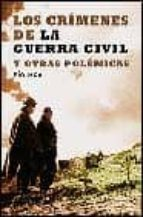 crimenes de la guerra civil y otras polemicas-pio moa-9788497341561