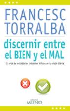 discernir entre el bien y el mal-francesc torralba i rosello-9788497435161