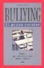 bullying: el acoso escolar-william voors-9788497541961