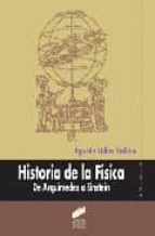 historia de la fisica: de arquimedes a einstein-agustin udias vallina-9788497561761