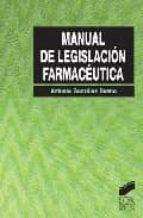 manual de legislacion farmaceutica-antonio bueno gonzalez-9788497562461