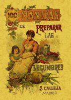 100 maneras para preparar las legumbres: formulas escogidas (ed. facsimil) mademoiselle rose 9788497613361
