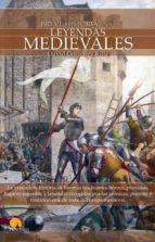 breve historia de las leyendas medievales-david ruiz gonzalez-9788497639361