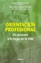 orientacion profesional: un proceso a lo largo de la vida maria luisa rodriguez moreno 9788497720861