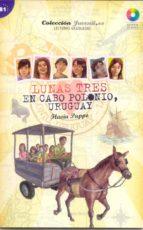 lunas 3 en cabo polonio uruguay +cd 9788497785761