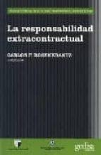 la responsabilidad extracontractual carlos f. rosenkrantz 9788497841061