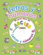 Letras y numeros: mi gran libro de Libros pdf en espanol descarga gratuita