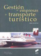 gestión de empresas de transporte turistico 9788499589961