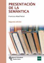 presentación de la semántica (2ª ed.) francisco abad nebot 9788499611761