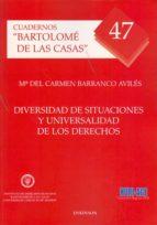 diversidad de situaciones y universalidad de los derechos maria del carmen barranco aviles 9788499820361