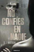 no confies en nadie-s j watson-9788499895161