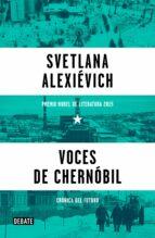 voces de chernóbil-svetlena alexievich-9788499926261