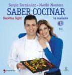 saber cocinar recetas light (ebook)-marilo montero-sergio fernandez-9788499982861