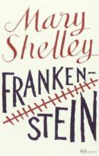 frankenstein. ediz. integrale mary shelley 9788817068161