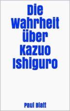die wahrheit über kazuo ishiguro (ebook)-9788826092461