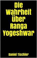 die wahrheit über ranga yogeshwar (ebook)-9788826093161