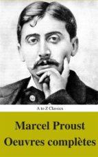 marcel proust: oeuvres complètes (annotés et table des matières active) (ebook)-marcel proust-9788827535561