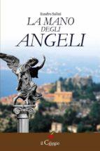 la mano degli angeli (ebook)-9788867710461