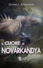 il cuore di novarkandya (ebook) 9788868829261