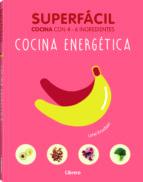 superfácil cocina energetica lane krudsen 9789089988461