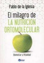 el milagro de la nutricion ortomolecular pablo de la iglesia 9789501753561